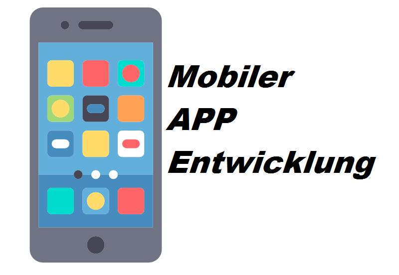 Mobiler APP Entwicklung
